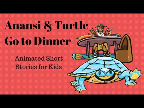 Anansi And Turtle go to Dinner (Animated Stories for Kids)