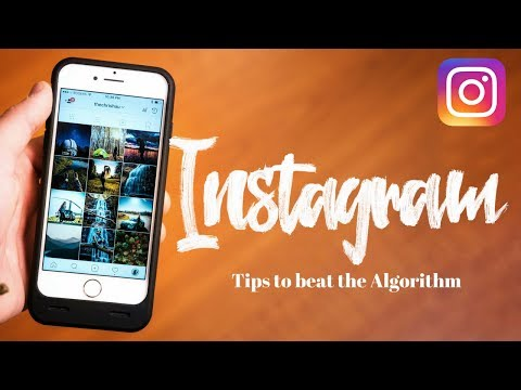 Grow ORGANICALLY on INSTAGRAM - 10 Tips to beat the ALGORITH