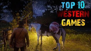 Top 10 Western Games | PS4 Xbox One PC