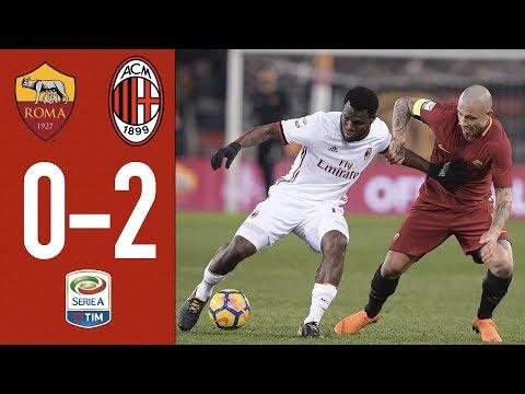 Highlights Roma 0-2 AC Milan - Serie A 2017/18