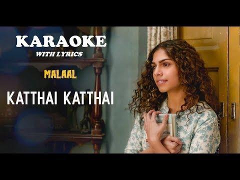 Katthai Katthai Karaoke with Lyrics   Malaal 2019   Shreya Ghoshal Mp3