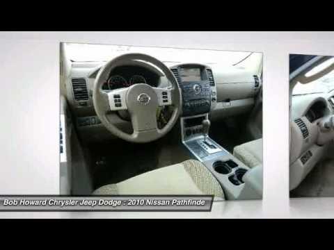 2010 Nissan Pathfinder At Bob Howard Chrysler Jeep Dodge AC620369