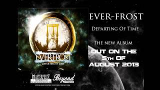 "Ever-Frost - ""Departing Of Time"""