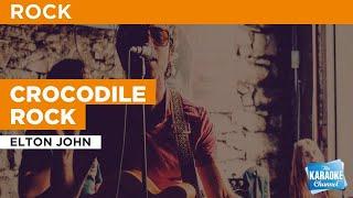 Crocodile Rock : Elton John | Karaoke with Lyrics