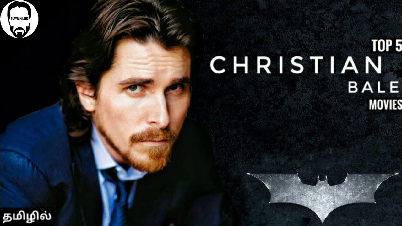 Top 5 Christian Bale Movies in Tamil Dubbed | Best Movies by Christian Bale in Tamil | Playtamildub