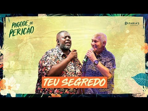 Péricles - Teu Segredo Feat. Chrigor (Pagode do Pericão) [VIDEO OFICIAL]
