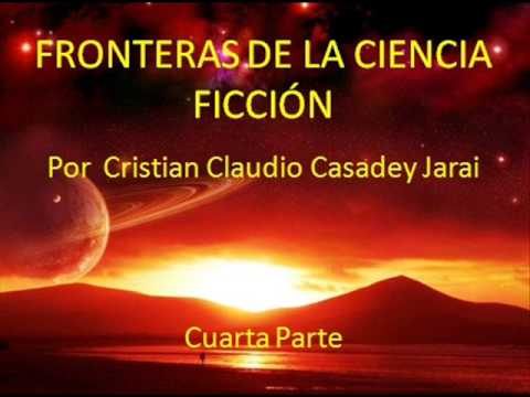 Fronteras de la Ciencia Ficcion. (Audiolibro. 4 de 4)