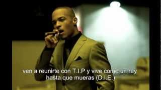 T.I. - Love this life (subtitulada) HD