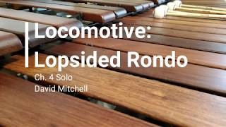 Ch  4 Solo - Locomotive: Lopsided Rondo