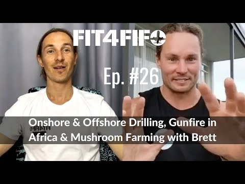 Ep.#26 - Onshore & Offshore Drilling, Gunfire in Africa & Mu