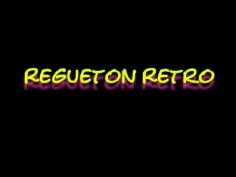 Reggaeton - Retro Mix