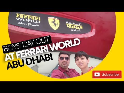 A memorable trip to Ferrari World Abu Dhabi 2017 | A crash course of Actual Ferrari Go Karting