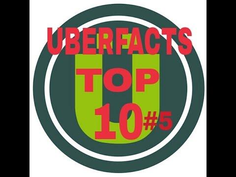 Uberfacts Top 10 #5