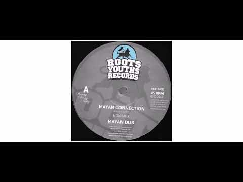 """Nomadix  - Mayan Connection / Crucial Times - 12"""" - Roots Youths Records"""