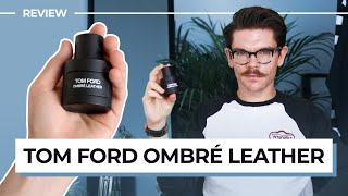 Tom Ford Ombré Leather Review | Overhyped?