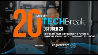 20 Minute Tech Break: Special Guest Jesse Honigberg of Cross River Bank