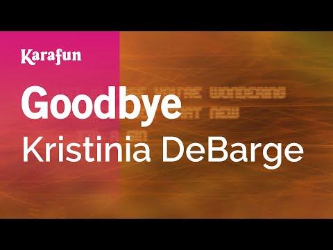 Goodbye - Kristinia DeBarge | Karaoke Version | KaraFun