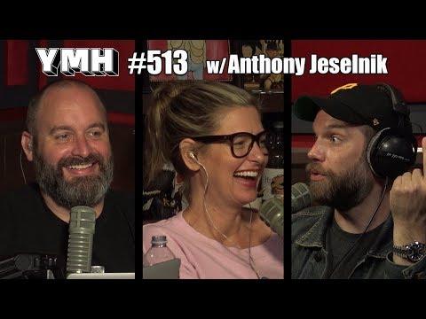 Your Mom's House Podcast - Ep. 513 w/ Anthony Jeselnik thumbnail