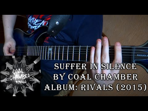 Coal Chamber - Suffer in Silence (Guitar Cover by Godspeedy) +TABS