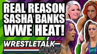 Real Reason Sasha Banks Wants To QUIT WWE! Backstage WWE HEAT! | WrestleTalk News Apr. 2019
