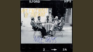 Provided to YouTube by UMG Cyp · Art Ensemble Of Chicago Nice Guys ...