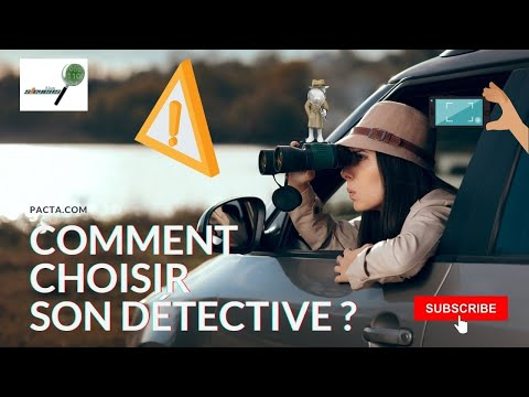 Les différentes façons de choisir un détective privé pour une enquête