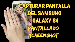 2 formas de capturar la pantalla del Samsung Galaxy S4 (screenshot) thumbnail