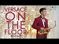 Versace on The Floor Bruno Mars saxophone cover by Desmond Amos