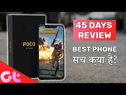 Xiaomi Poco F1 Review after 45 Days: Best Phone Really?