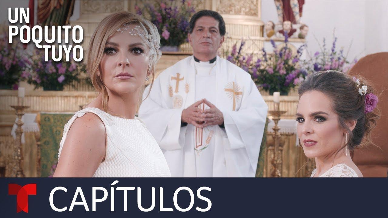 Download Un Poquito Tuyo | Capítulo Final | Telemundo Novelas