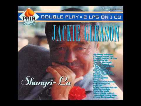 But Not For Me - JACKIE GLEASON