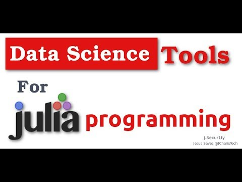 Tools and Libraries For Doing Data Science In Julia Language