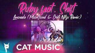 Ruby feat. Shift - Limonada (MoonSound \u0026 Cristi Nitzu Remix)