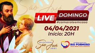 Live Glorioso São José 2021 - Domingo 04/04