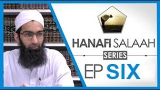 40 Authentic Hadith - Complete Hanafi Salah - Ep 6: Method of Qira'ah (Imam and Non-Muqtadi)