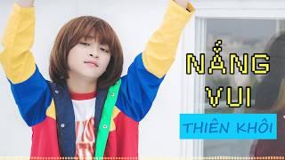 Nắng Vui Pop Version (Audio Lyrics)   Thiên Khôi Official