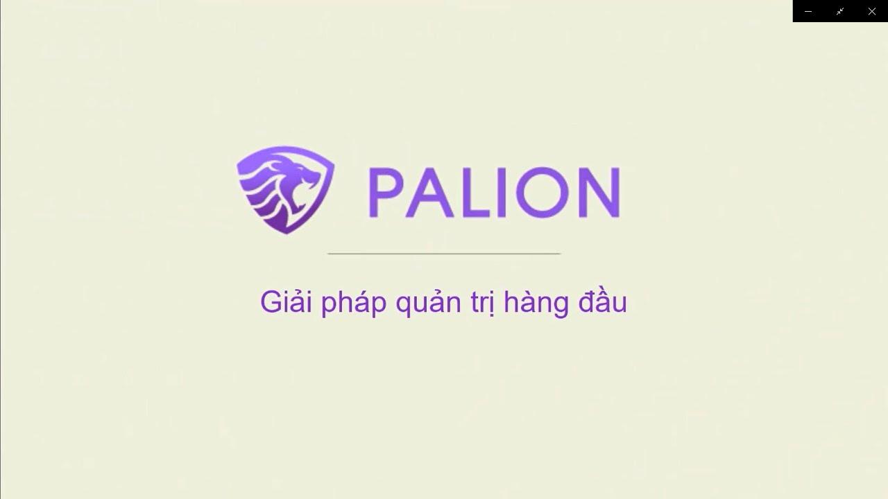 [#Tuha_Hướng_dẫn] | Hướng dẫn đăng nhập và giới thiệu chức năng phần mềm Palion