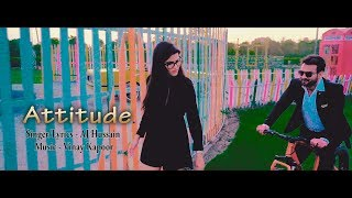 Attitude | AJ Hussain | Naresh Thakur | Vinay Kapoor | Jamplifier Productions