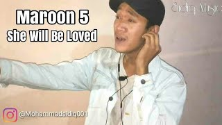 Maroon 5 - She Will Be Loved - Mohammad Sidiq