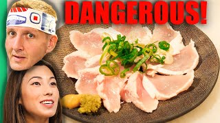 Japan's DANGEROUS Raw Food Culture!! Eating RAW Chicken Sashimi!!!