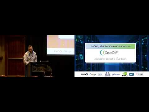 OpenPOWER Summit US 2018: OpenCAPI Technology