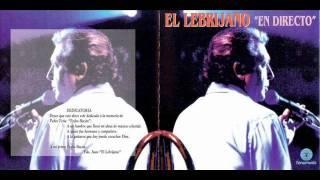 El Lebrijano - Seguiriyas (Te llevo en memoria) - 1997
