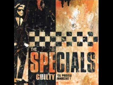 The Specials - Guilty 'til Proved Innocent! (full album)