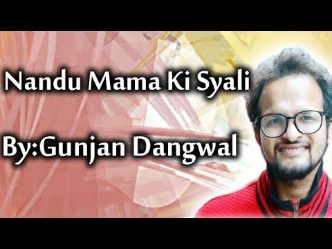 Nandu Mama Ki Syali    Maska Trance    Gunjan Dangwal    Official Audio 2018
