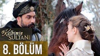 Kalbimin Sultanı 8. Bölüm (Final)