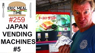 Vending Machine FOOD TOUR #5 in Japan - Eric Meal Time #259