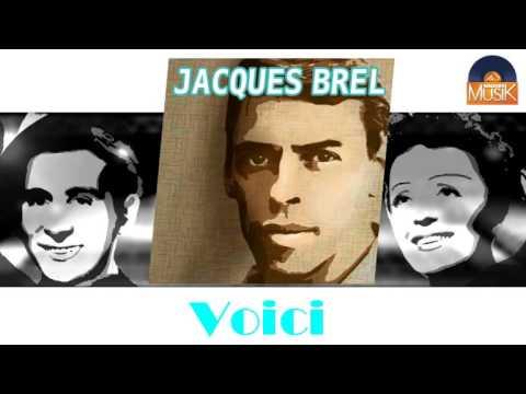 Jacques Brel - Voici (HD) Officiel Seniors Musik
