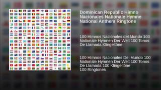 Dominican Republic Himno Nacionales Nationale Hymne National Anthem Ringtone