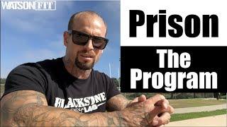 Prison- The Program