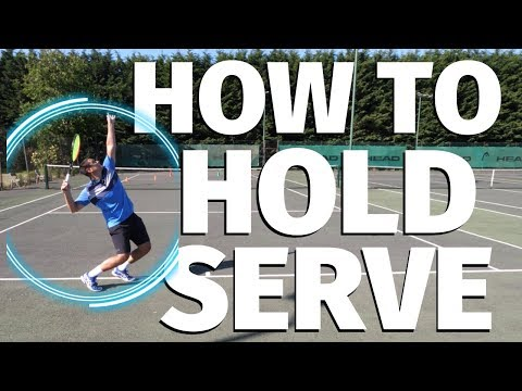 Tennis Tactics - How To Hold Your Serve In Matches